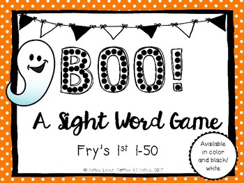 Boo! A Sight Word Game Fry's 1-50