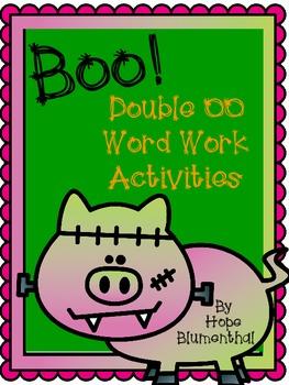 Boo! Double OO Word Work Activities