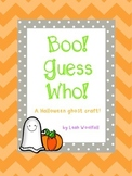Boo! Guess Who- A Halloween Ghost Writing Craft