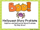 Boo! Halloween Story Problems: Addition and Subtraction Math Center