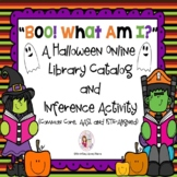 Boo!  What Am I?  A Halloween Online Library Catalog and Inference Activity