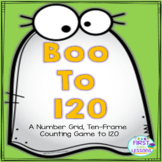 Boo to 120: A Number Grid to 120-Ten Frame Halloween Counting Game