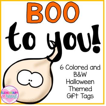 Boo to you! Halloween Editable Gift Tags
