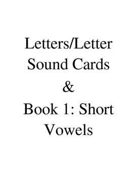 Book 1: Letter Sound Cards & Short Vowels
