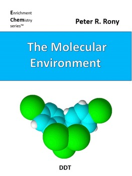 Book 7 The Molecular Environment (Enrichment Chemistry Series)