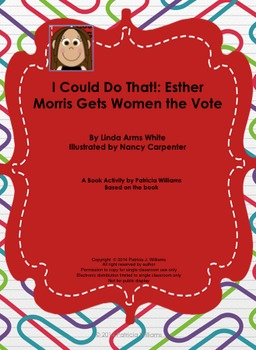 """Book Activities for """"I Could Do That: Esther Morris Gets W"""