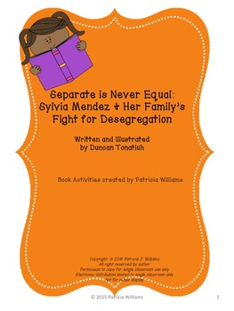 """Book Activities for """"Separate is Never Equal"""""""