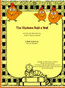 """Book Activities for """"The Chickens Build a Wall""""  by Jean-F"""