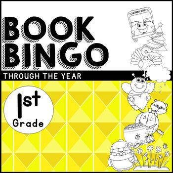 Book BINGO Through the Year for 1st Grade + NEW Editable File!