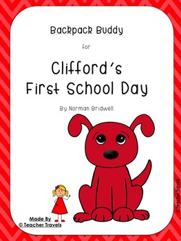 Book Bag Buddy to go along with Clifford's First School Da
