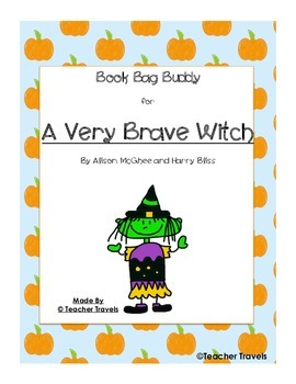 Book Bag Buddy to go with A Very Brave Witch by Alison McGhee & Harry Bliss