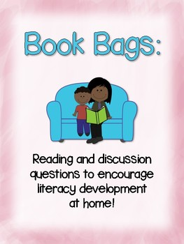 Book Bags: Reading and Discussion Questions to Encourage Literacy at Home
