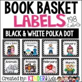 Book Basket Labels {Black & White Polka Dot} plus Editable Page