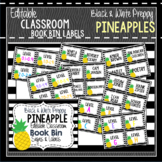 Book Bin & Book Basket Labels Editable: Preppy Pineapples Black & White