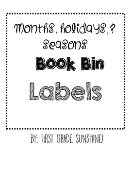 Book Bin Labels- Holidays/Seasons/Months
