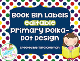 Book Bin Labels~Editable (primary polka-dots)