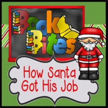 Book Bite {How Santa Got His Job}