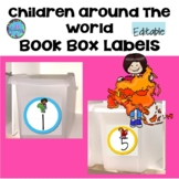 Book Box Labels Editable - Children Around The World