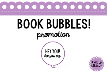 Book Bubbles (Shelf Talkers)