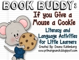 Book Buddy: If You Give a Mouse a Cookie
