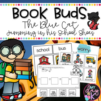 Book Buds Featuring The Blue Cat Jamming in his School Shoes