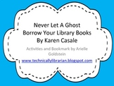 "Book Care Activities & Bookmark for ""Never Let A Ghost Borrow Your Library Book"""