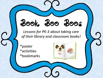 Book Care Packet:  How to Prevent Book Boo Boos!