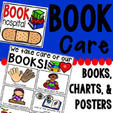 Book Care Posters, Charts, Read Aloud, and Book Hospital