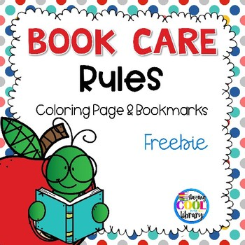 Book Care Rules Coloring Page And Bookmarks