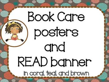 Book Care posters and READ banner ~ coral, teal, and brown