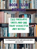 Book Club BUNDLE: Two Thematic Units and one Unit for ANY text