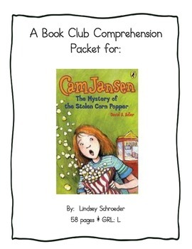 Book Club Comprehension Packet for Cam Jansen: Mystery of the Stolen Corn Popper