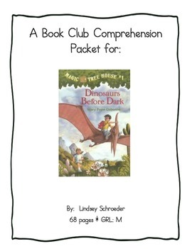 Book Club Comprehension Packet for Magic Tree House #1 Dinosaurs Before Dark