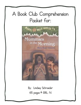 Book Club Comprehension Packet for Magic Tree House #3 Mummies in the Morning