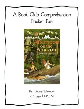 Book Club Comprehension Packet for Magic Tree House #6 Afternoon on the Amazon