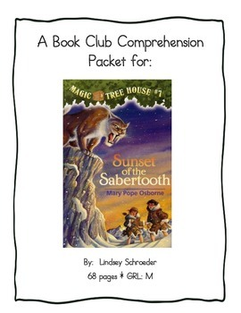 Book Club Comprehension Packet for Magic Tree House #7 Sunset of the Sabertooth