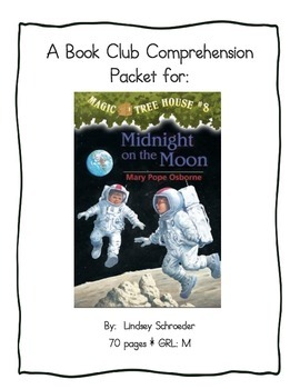 Book Club Comprehension Packet for Magic Tree House #8 Midnight on the Moon