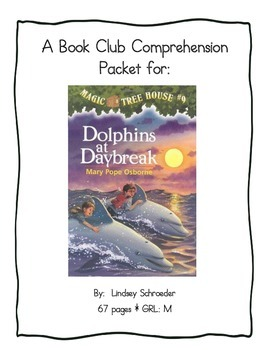 Book Club Comprehension Packet for Magic Tree House #9 Dolphins at Daybreak