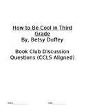 Book Club Discussion Questions (CCLS aligned) for How To Be Cool in Third Grade