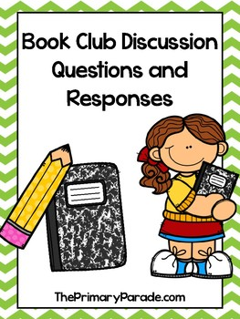 Book Club Discussion and Response Questions