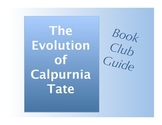 Book Club Guide The Evolution of Calpurnia Tate