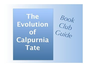 Book Club Guide The Evolution of Calpurnia Tate