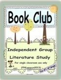 Book Club... Independent Literature Study for 4th-8th Grade