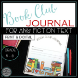Book Club Journal (Use with any fiction text) for Literature Circles