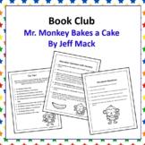 Book Club - Mr. Monkey Bakes a Cake by Jeff Mack