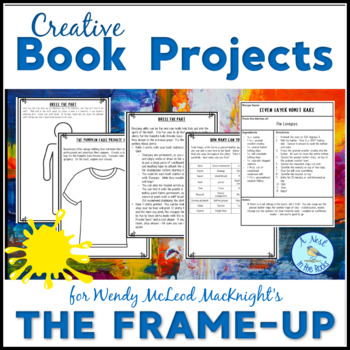 """Book Club Projects to Accompany Wendy McLeod MacKnight's """"The Frame-Up"""""""