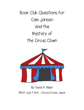 Book Club Questions for Cam Jansen/Circus Clown