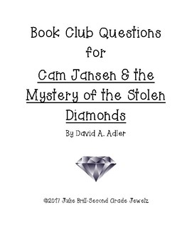 Book Club Questions for Cam Jansen/Stolen Diamonds