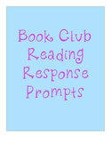 Book Club Reading Response Prompts