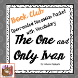 Book Club - The One and Only Ivan - open ended question stems & vocabulary